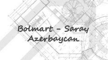 Bolmart / Saray / AZERBAYCAN